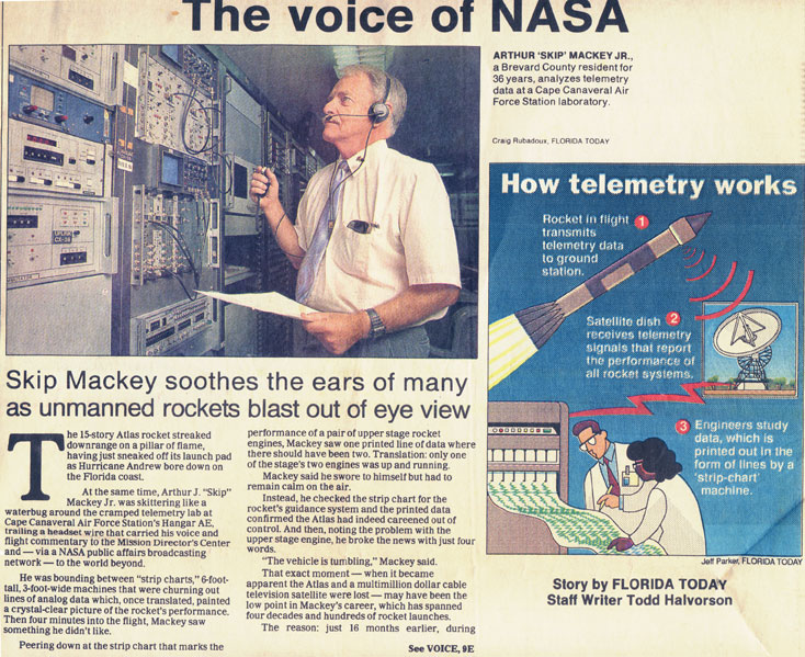 The voice of NASA - Skip Mackey soothes the ears of many as unmanned rockets blast out of eye view -  by Todd Halvorson